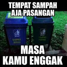 meme lucu tempat sampah bukan jomblo